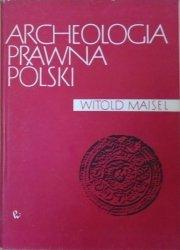 Witold Maisel • Archeologia prawna Polski