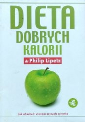 Philip Lipetz • Dieta dobrych kalorii