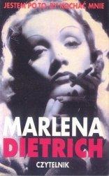 Marlena Dietrich • Jestem po to, by kochać mnie