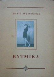 Maria Wąsiakowa • Rytmika