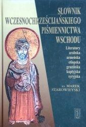 Marek Starowieyski • Słownik wczesnochrześcijańskiego piśmiennictwa wschodu