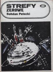 Bohdan Petecki • Strefy zerowe