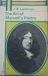 J.B. Leishman • The Art of Marvell's Poetry [Andrew Marvell]