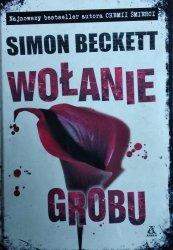 Simon Beckett • Wołanie grobu