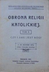 Kazimierz Wais • Obrona religii katolickiej tom II. Czy i jaki jest Bóg?