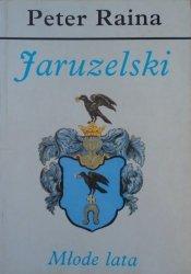 Peter Raina • Jaruzelski. Młode lata