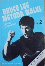 Bruce Lee • Metoda walki. Trening podstawowy część 2