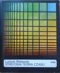 Ludwik Bielawski • Strefowa teoria czasu i jej znaczenie dla antropologii muzycznej