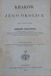 Ambroży Grabowski • Kraków i jego okolice [1866]