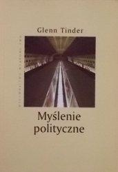 Glenn Tinder • Myślenie polityczne