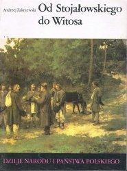 Andrzej Zakrzewski • Od Stojałowskiego do Witosa [III-53]