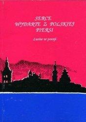 Danuta B. Łomczewska • Serce wydarte z polskiej piersi. Lwów w poezji