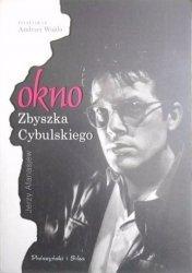 Jerzy Afanasjew • Okno Zbyszka Cybulskiego. Brulion z życia aktora filmowego połowy XX wieku