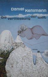 Daniel Kehlmann • Die Vermessung der Welt