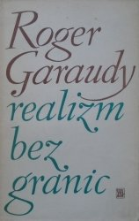 Roger Garaudy • Realizm bez granic