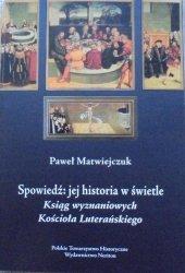 Paweł Matwiejczuk • Spowiedź: jej historia w świetle Ksiąg wyznaniowych Kościoła Luterańskiego