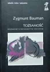 Zygmunt Bauman • Tożsamość. Rozmowy z Benedetto Vecchim