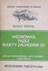 Marek Staffa • Wędrówka przez Sudety Zachodnie