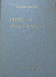 Zbigniew Jasiński • Pieśń o Powstaniu [dedykacja Lidia Próchnicka]