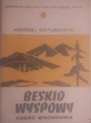 Andrzej Matuszczyk • Beskid Wyspowy. Część wschodnia