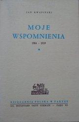 Jan Kwapiński • Moje wspomnienia 1904-1939