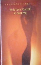 Wojciech Kuczok • Widmokrąg