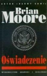 Brian Moore • Oświadczenie