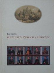 Jan Kracik • Ludzie królewskich Niepołomic
