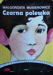 Małgorzata Musierowicz • Czarna polewka