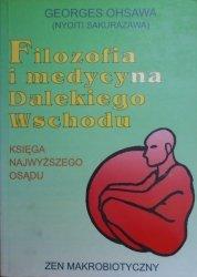 Georges Oshawa • Filozofia i medycyna Dalekiego Wschodu - księga Najwyższego Osądu. Zen makrobiotyczny