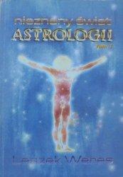Leszek Weres • Nieznany świat astrologii tom 1. [dedykacja autora]