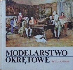 Jerzy Litwin • Modelarstwo okrętowe