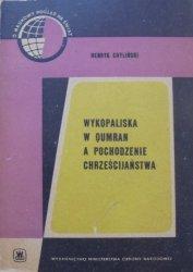 Henryk Chyliński • Wykopaliska w Qumran a pochodzenie chrześcijaństwa