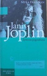 Myra Friedman • Janis Joplin. Żywcem pogrzebana