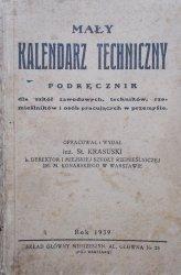 Mały kalendarz techniczny • Podręcznik dla szkół zawodowych, techników, rzemieślników i osób pracujących w przemyśle [1939]