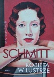 Éric-Emmanuel Schmitt • Kobieta w lustrze