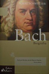 Albert Schweitzer • Jan Sebastian Bach
