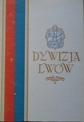 praca zbiorowa • Dywizja Lwów. Wspomnienia żołnierskie z ZSRR i Iraku 1941-1943