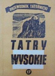 Witold H. Paryski • Tatry wysokie. Przewodnik taternicki część 17