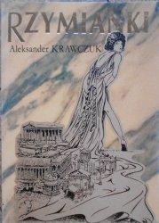 Aleksander Krawczuk • Rzymianki