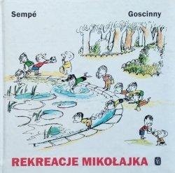 Goscinny, Sempe • Rekreacje Mikołajka