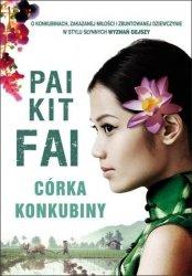 Pai Kit Fai • Córka konkubiny