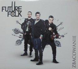 Future Folk • Zbacowanie • CD