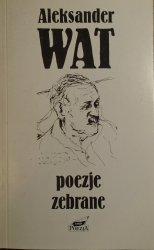 Aleksander Wat • Poezje zebrane