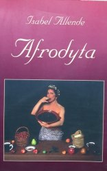 Isabel Allende • Afrodyta