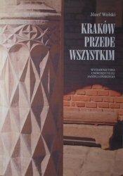 Józef Wolski • Kraków przede wszystkim