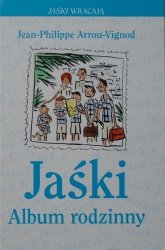Jean Philippe Arrou-Vignod • Jaśki. Album rodzinny