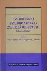 John F. Clarkin Glen O. Gabbard, Peter Fonagy • Psychoterapia psychodynamiczna zaburzeń osobowości