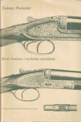 Tadeusz Puchalski • Broń śrutowa i technika strzelania