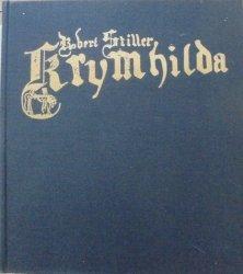 Robert Stiller • Krymhilda [Pieśń o Nibelungach]